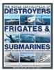 The Illustrated Encyclopedia of Destroyers, Frigates & Submarines - 29.99 LEI