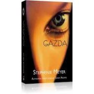GAZDA -  STEPHANIE MEYER