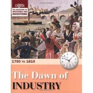 THE DAWN OF INDUSTRY