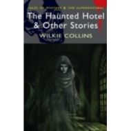 Haunted Hotel and Other Stories
