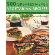 500 GREATEST EVER VEGETARIAN RECIPES