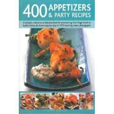 400 APPETIZERS AND PARTY RECIPES