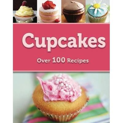 CUPCAKES- Over 100 Recipes