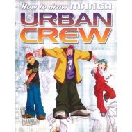 HOW TO DRAW MANGA URBAN CREW