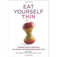 EAT YOURSELF THIN SUPERFOODS & RECIPES