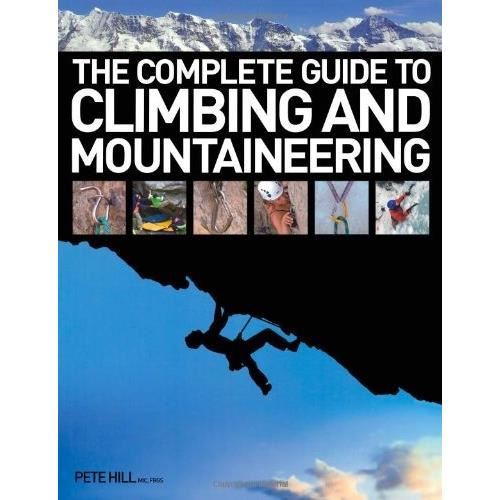 THE COMPLETE GUIDE TO CLIMBING&MOUNTAINEERING
