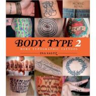 Body Type 2: More Typographical Tattoos