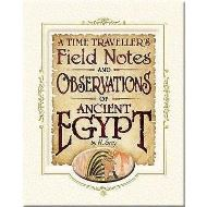 FIELD NOTES AND OBS OF ANCIENT EGYPT