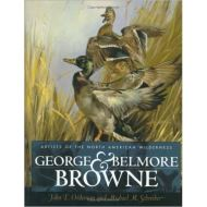 George and Belmore Browne: Artists of the North American Wilderness