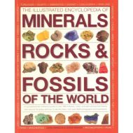 ILLUSTRATED ENCYCLOPEDIA OF MINERALS, ROCK & FOSSILS OF THE WORLD