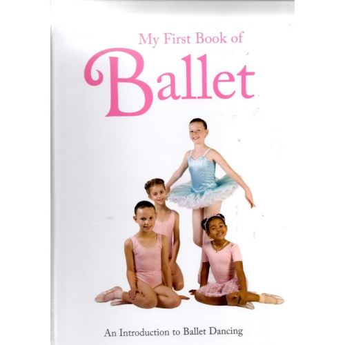 MY FIRST BOOK OF BALLET