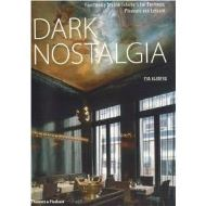 Dark Nostalgia: Faultlessly Stylish Interiors for Business, Pleasure and Leisure