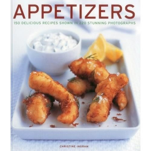 APPETIZERS 150 DELICIOUS RECIPES