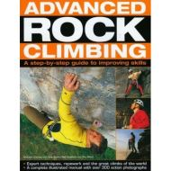 Advanced Rock Climbing: a practical guide to improving skills