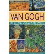 VAN GOGH HIS LIFE AND WORKS