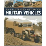 AN ILLUSTRATED  HISTORY OF MILITARY VEHICLES