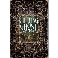 GOTHIC FANTASY: CHILLING GHOST SHORT STORIES