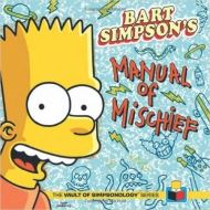 BART SIMPSON MANUAL OF MISCHIEFF