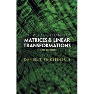 Introduction to Matrices and Linear Transformations