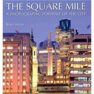 The Square Mile: A Photographic Portrait of the City