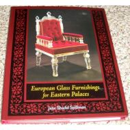 EUROPEAN GLASS FURNISHING FOR EASTERN PALACES
