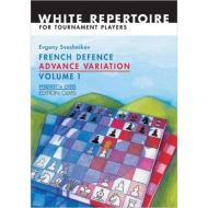French Defence Advance Variation: Volume One (Progress in Chess)
