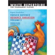 French Defence Advance Variation: Volume Two (Progress in Chess)