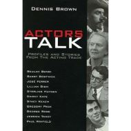 Actors Talk: Profiles and Stories from the Acting Trade