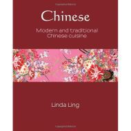 CHINESE: Modern and Traditional Chinese Cuisine
