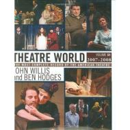 Theatre World Volume 64, 2007-2008: The Most Complete Record of the American Theatre