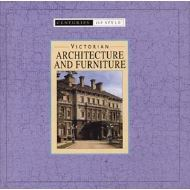 VICTORIAN ARCHITECTURE AND FURNITURE