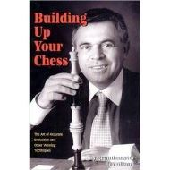 BUILDING UP YOUR CHESS