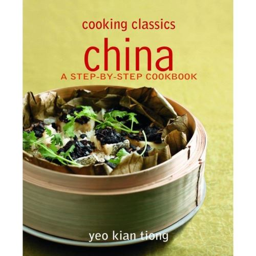 China: A Step-by-step Cookbook