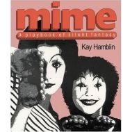 Mime: A Playbook of Silent Fantasy
