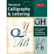 ART OF CALLIGRAPHY AND LETTERING