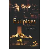 EURIPIDES:OUR CONTEMPORARY