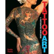 TATTOO ART: A PHOTOGRAPHIC SOURCEBOOK