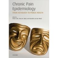 CHRONIC PAIN EPIDEMIOLOGY - FROM AETIOLOGY TO PUBLIC HEALTH