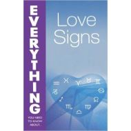 Love Signs (Everything You Need to Know About...)