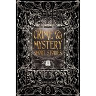 GOTHIC FANTASY: CRIME & MYSTERY SHORT STORIES