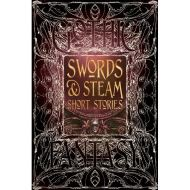 GOTHIC FANTASY: SWORDS & STEAM SHORT STORIES