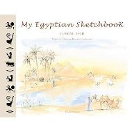 My Egyptian Sketchbook (Sketchbooks)