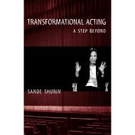Shurin - Transformational Acting: A Step Beyond