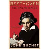 Suchet - Beethoven: The Man Revealed