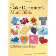 Lampkin - The Cake Decorator's Motif Bible