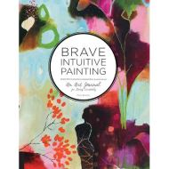 Bowley - Brave Intuitive Painting