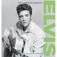 Elvis: Collector's Biography (Classic Rare & Unseen)