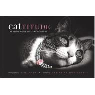 Cattitude: A Feline Guide to Being Fabulous