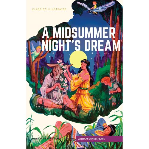 MIDSUMMER NIGHTE'S DREAM (CLASSICS ILLUSTRATED)