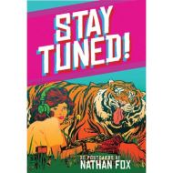 STAY TUNED: 30 POSTCARDS BY NATHAN FOX